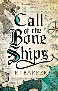 RJ Barker - Call of the Bone Ships - Book 2 of the Tide Child Trilogy.