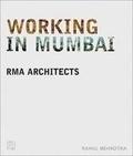 RMA Architects - Working in Mumbai.