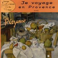 RMN - Je voyage en Provence avec Cézanne.
