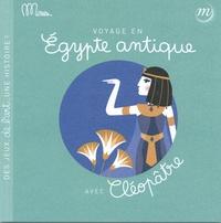 RMN - Voyage en Egypte antique avec Cléopâtre.
