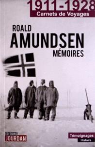 Roald Amundsen - Mémoires.