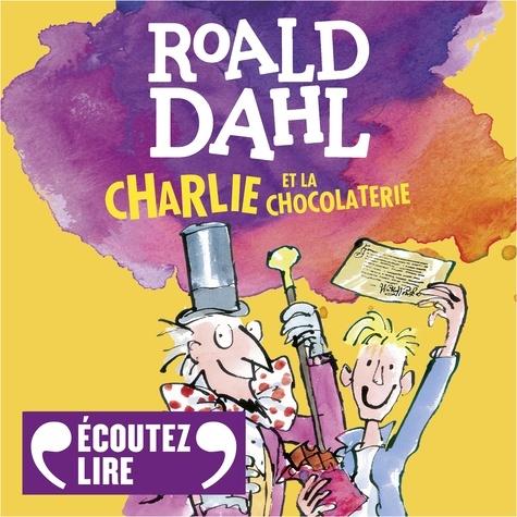 Charlie et la chocolaterie - Format MP3 - 9782075067850 - 13,99 €