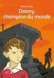 Roald Dahl - Danny, champion du monde.