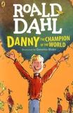 Roald Dahl - Danny the Champion of the World.