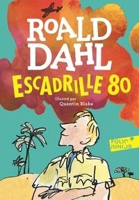 Roald Dahl - Escadrille 80.
