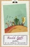 Roald Dahl - James e la pesca gigante.