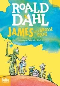 Roald Dahl - James et la Grosse Pêche.