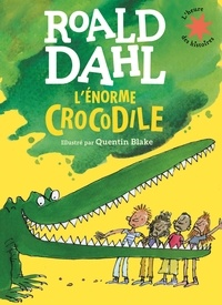 Roald Dahl - L'énorme crocodile.