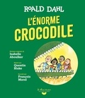 Roald Dahl et Isabelle Aboulker - L'énorme crocodile. 1 CD audio