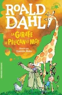 Roald Dahl - La girafe, le pélican et moi.