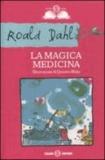 Roald Dahl - La magica medicina.