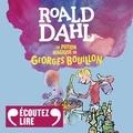 Roald Dahl et Roger Carel - La potion magique de Georges Bouillon.