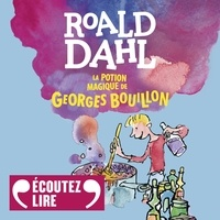 Epub books collection téléchargement gratuit La potion magique de Georges Bouillon  9782075002868 par Roald Dahl in French