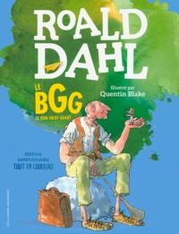 Roald Dahl - Le BGG - Le Bon Gros Géant.