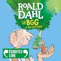 Roald Dahl et Christine Delaroche - Le Bon Gros Géant.
