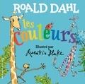 Roald Dahl et Quentin Blake - Les couleurs.