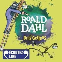 Roald Dahl et Eva Darlan - Les deux gredins.