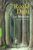 Roald Dahl et Patrick Benson - Les Minuscules.