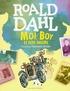 Roald Dahl - Moi, Boy, et plus encore.