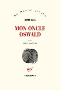 Roald Dahl - Mon oncle Oswald.