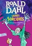 Roald Dahl - Sacrées sorcières.