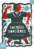 Roald Dahl - Sacrées sorcières - Pièces pour enfants.