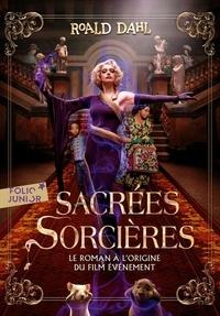 Roald Dahl et Marie-Raymond Farré - Sacrées sorcières.