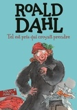 Roald Dahl - Tel est pris qui croyait prendre.