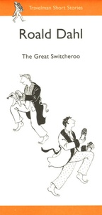 Roald Dahl - The Great Switcheroo.