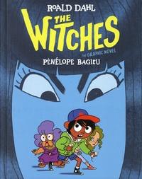 Roald Dahl et Pénélope Bagieu - The Witches - The Graphic Novel.