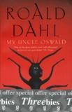 Roald Dahl - Threebies Roald Dahl - My Uncle Oswald ; Switch Bitch ; Kiss Kiss.