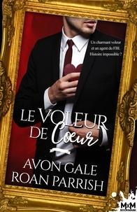 Roan Parrish - Le voleur de coeur.