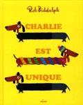 Rob Biddulph - Charlie est unique.