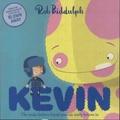 Rob Biddulph - Kevin.