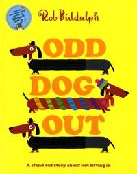 Rob Biddulph - Odd Dog Out.
