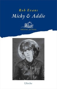 Rob Evans - Micky & Addie.