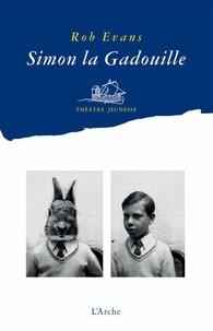 Rob Evans - Simon la Gadouille.