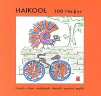 Rob Flipse et Eric Hellal - Haïkool - 108 haïjins.