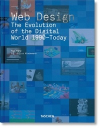 PDF téléchargement gratuit ebook Web Design  - The Evolution of the Digital World 1990–Today 9783836572675 en francais par Rob Ford, Julius Wiedemann PDB MOBI