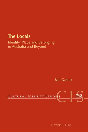 Rob Garbutt - The Locals - Identity, Place and Belonging in Australia and Beyond.