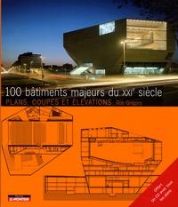 Rob Gregory - 100 Bâtiments majeurs du XXIe siècle. 1 Cédérom
