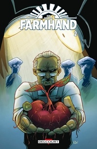Rob Guillory - Farmhand Tome 2 : .