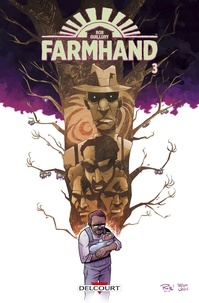 Rob Guillory - Farmhand Tome 3 : .