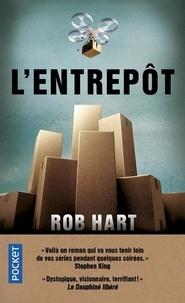 Rob Hart - L'Entrepôt.