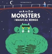 Rob Hodgson - An A-Z of Monsters and Magical Beings.