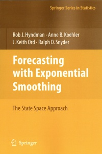 Rob J. Hyndman et Anne B. Koehler - Forecasting with Exponential Smoothing - The State Space Approach.
