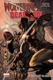 Rob Liefeld et Daniel Way - Wolverine VS Deadpool - Le loup sort du bois.