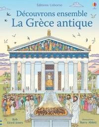 Rob Lloyd Jones et Barry Ablett - La Grèce antique.