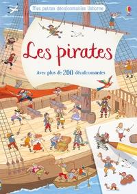 Rob Lloyd Jones - Les pirates - Avec plus de 200 décalcomanies.