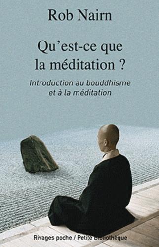 Rob Nairn - Qu'est-ce que la méditation ? - Introduction au bouddhisme et à la méditation.